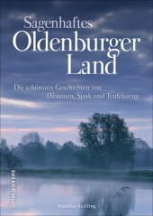 Sagenhaftes Oldenburger Land