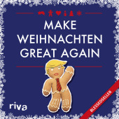 Make Weihnachten great again
