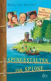 Die Karlsson-Kinder - Spukgestalten und Spione