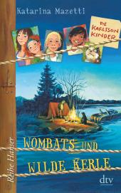 Die Karlsson-Kinder - Wombats und wilde Kerle