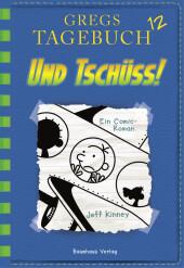 Gregs Tagebuch - Und Tschüss! Cover