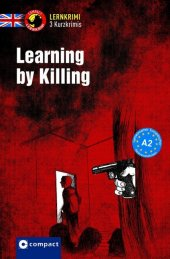 Learning by Killing