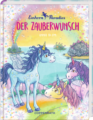 Einhorn-Paradies - Der Zauberwunsch