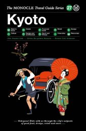 The Monocle Travel Guide Series Kyoto