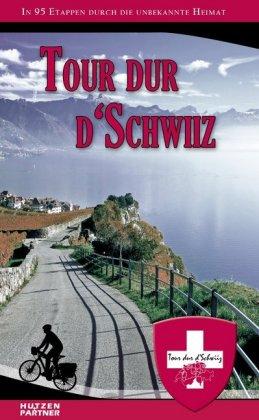 Tour dur d'Schwiiz