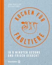 Kochen für Faultiere Cover