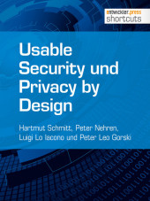 Usable Security und Privacy by Design
