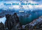 More Wild, Wild Places 2018 (Wandkalender 2018 ...