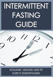 Der Intermittent-Fasting Guide