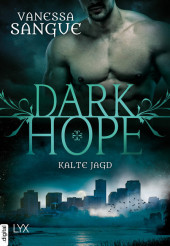 Dark Hope - Kalte Jagd