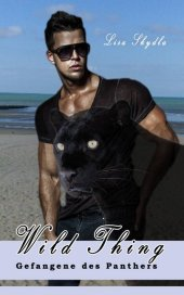 Wild Thing - Gefangene des Panthers