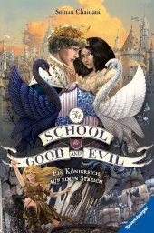 The School for Good and Evil - Ein Königreich a...