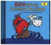 Elvis und der fliegende Holländer, 1 Audio-CD