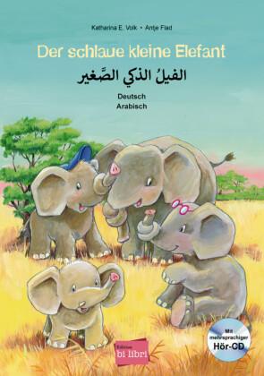 Der schlaue kleine Elefant, Deutsch/Arabisch, m. Audio-CD
