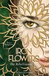 Iron Flowers - Die Rebellinnen Cover