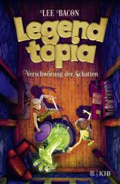 Legendtopia - Verschwörung der Schatten Cover