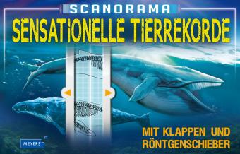 Scanorama - Sensationelle Tierrekorde