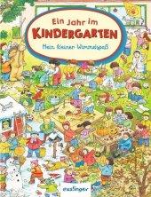 Mein kleiner Wimmelspaß: Ein Jahr im Kindergarten