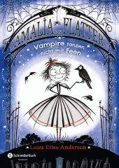 Amalia von Flatter - Vampire tanzen nicht mit Feen Cover