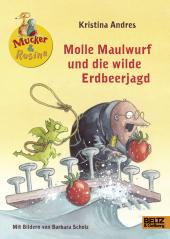 Mucker & Rosine - Molle Maulwurf und die wilde Erdbeerjagd Cover