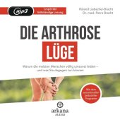 Die Arthrose-Lüge, 1 MP3-CD