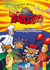 Tom Turbo - Der Spaghetti-Spuk