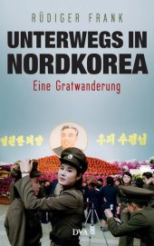 Unterwegs in Nordkorea Cover
