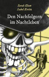 Die Unheimlichen: Den Nachfolgern im Nachtleben Cover