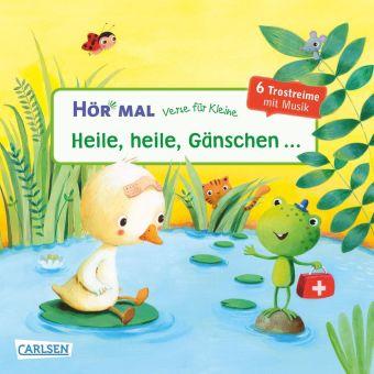 Hör mal - Verse für Kleine: Heile, heile, Gänschen ..., m. Soundeffekten