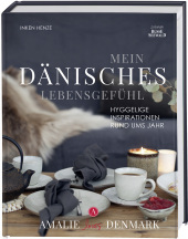 Mein dänisches Lebensgefühl