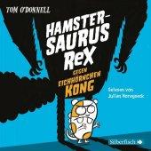 Hamstersaurus Rex gegen Eichhörnchen Kong, 3 Audio-CDs