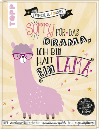 Sorry für das Drama. Ich bin halt ein Lama