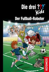 Die drei ??? Kids - Der Fußball-Roboter