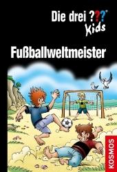 Die drei ??? Kids - Fußballweltmeister Cover