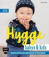 Hygge Babys und Kids - Wohlfühlkleidung stricken