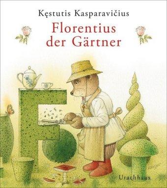 Florentius der Gärtner