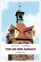 Henning Mützlitz: Tod an der Aurach