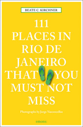 111 Places in Rio de Janeiro That You Must Not ...