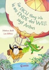 Für dich flieg ich bis ans Ende der Welt, sagt Anton Cover