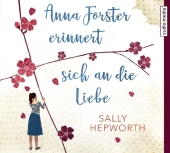 Anna Forster erinnert sich an die Liebe, 6 Audio-CDs Cover