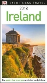 DK Eyewitness Travel Guide: Ireland 2018