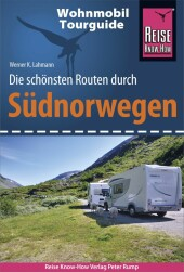 Reise Know-How Wohnmobil-Tourguide Südnorwegen:...