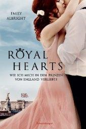 Royal Hearts - Wie ich mich in den Prinzen von England verliebte Cover