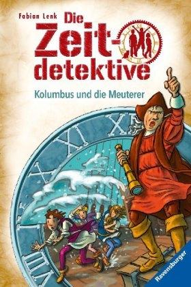 Die Zeitdetektive - Kolumbus und die Meuterer