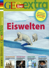 GEOlino Extra / GEOlino extra 67/2017 - Eiswelten