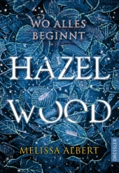 Hazel Wood - Wo alles beginnt Cover