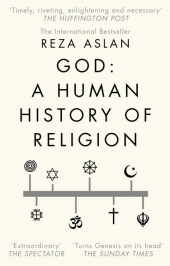 God: A Human History of Religion