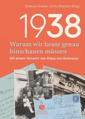 1938 - Warum wir heute genau hinschauen müssen