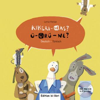 Kikeri - was? / Ü-Ürü - Ne?, Deutsch-Türkisch