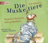 Die Muskeltiere - Hamster Bertram lebt gefährlich, 2 Audio-CDs